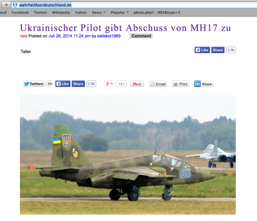 "On July 26, German publication ""Wahrheit Für Deutschland"" (""Truth for Germany"") wrote that the Ukrainian pilot of SU-25, which was following the Malaysian Boeing 777, testified that he was firing at the Malaysian plane."