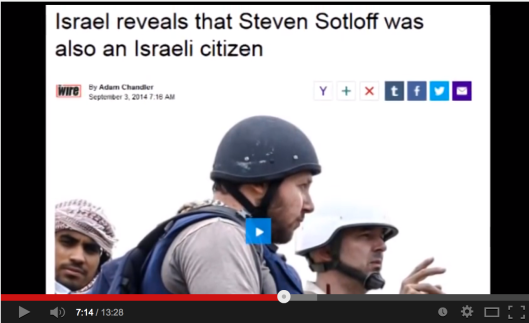 Steven Sotloff is an Israeli citizen and Mossad agent, still alive for that matter.