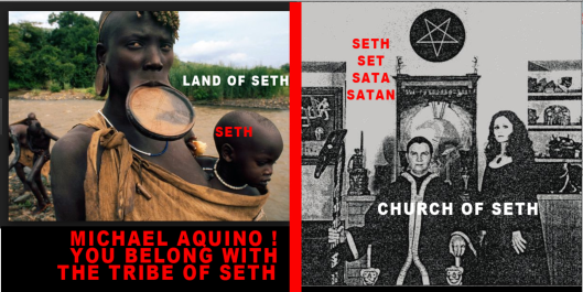 Michael Acquino! You belong wigh the Tribe of Seth!