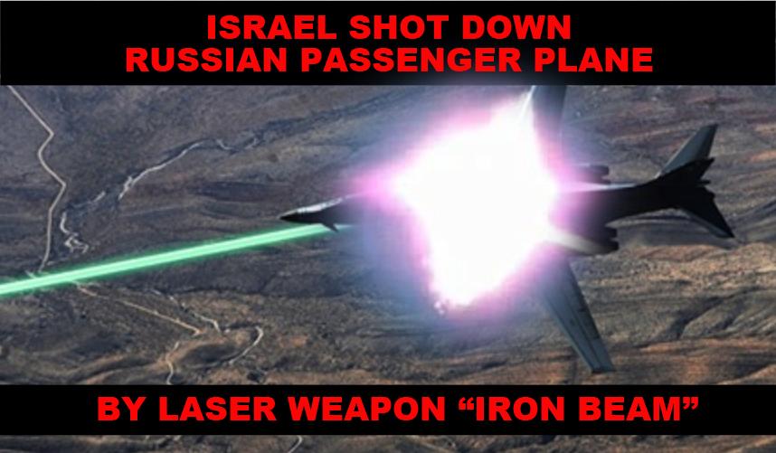 Israel shot down Russian passenger plane.