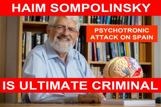 HAIM_SOMPOLINSKY_PSYCHOTRONIC_ATTACK_ON_SPAIN